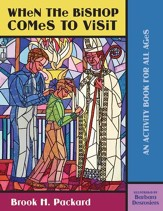 When the Bishop Comes to Visit: An Activity Book for All Ages - eBook