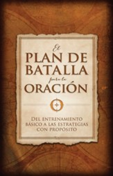 El Plan de Batalla para la Oración  (The Battle Plan for Prayer)