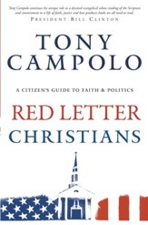 Red Letter Christians: A Citizen's Guide to Faith and Politics - eBook