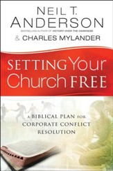 Setting Your Church Free: A Biblical Plan for Corporate Conflict Resolution - eBook