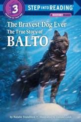 The Bravest Dog Ever: The True Story of Balto - eBook