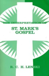Interpretation of St. Mark's Gospel, Chapters