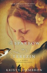 A Sparrow in Terezin, Hidden Masterpiece Series #2