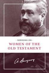 Sermons on Women of the Old Testament - eBook