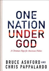 One Nation Under God: A Christian Hope for American Politics
