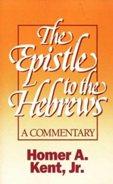 The Epistle to the Hebrews: A Commentary