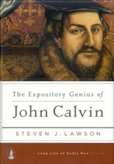 The Expository Genius of John Calvin