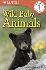 DK Readers, Level 1: Wild Baby Animals