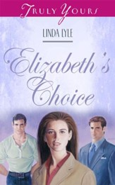 Elizabeth's Choice - eBook