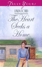 The Heart Seeks A Home - eBook