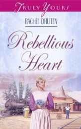 Rebellious Heart - eBook