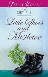 Little Shoes And Mistletoe - eBook