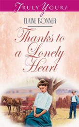 Thanks To A Lonely Heart - eBook