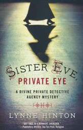 Sister Eve, Private Eye, Divine Private Detective Agency Series #1