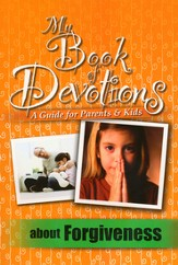My Book of Devotions About Forgiveness (A Guide for  Parents & Kids) - Slightly Imperfect