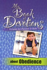 My Book of Devotions About Obedience (A Guide for   Parents & Kids) - Slightly Imperfect
