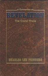 The Grand Finale: A Commentary on Revelation