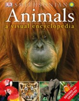 Animals: A Visual Encyclopedia: 2nd Edition
