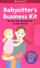 Babysitter's Business Kit: Be the Best Babysitter on the Block