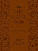 The Life Under God: The Kingdom Agenda 365 Daily Devotional Readings / New edition - eBook