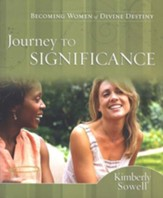 Journey to Significance: Becoming Women of Divine Destiny