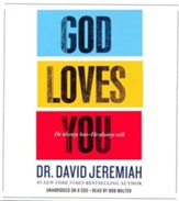 God Loves You: How the Father's Affection Changes Everything in Your Life, Unabridged