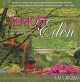Almost Eden: Designing Gardens in Relation to Creation