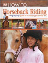 How to ... Horseback Riding