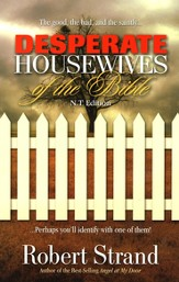 Desperate Housewives of the Bible - New Testament Edition