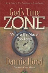 God's Time Zone: Where It's Never Too Late!