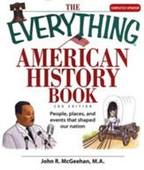 The Everything American History Book, Second Edition