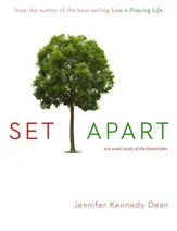 Set Apart: A 6-Week Study of the Beatitudes, Workbook