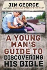 Young Man's Guide to Discovering His Bible, A - eBook
