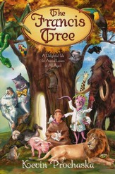 The Francis Tree: A Delightful Tale for Animal Lovers of All Ages