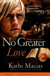 No Greater Love, Extreme Devotion Series #1