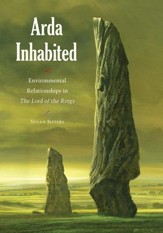 Arda Inhabited: Environmental Relationships in the Lord of the Rings - eBook