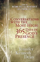 Conversations with the Most High: 365 Days in God's Presence - eBook