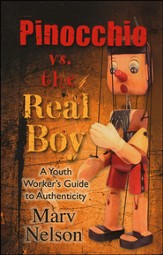 Pinocchio vs. the Real Boy: A Youth Worker's Guide to Authenticity