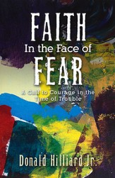 Faith in the Face of Fear: 10th Anniversary Expanded Edition