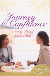 Journey to Confidence: Becoming Women of Influential Faith