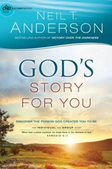God's Story for You (Victory Series Book #1): Discover the Person God Created You to Be - eBook