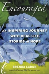 Encouraged DVD: An Inspiring Journey with Real-Life Stories of Hope