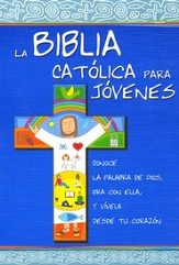 La Biblia Católica para Jóvenes, Enc. Rústica  (The Catholic Bible for Young People, Softcover)