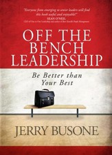 Off the Bench Leadership: Be Better than Your Best - eBook