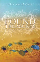 Found Treasures: Discovering Your Worth in Unexpected Places