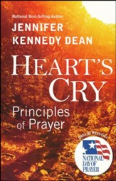 Heart's Cry: Principles of Prayer revised