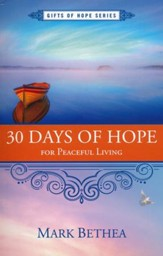 30 Days of Hope for Restoration for Peaceful Living