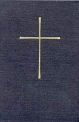 The Book of Common Prayer: And Administration of the Sacraments and Other Rites and Ceremonies of the ChurchGift Edition