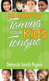 30 Days to Taming Your Kid's Tongue - eBook