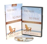 Too Busy Not to Pray Study Guide with DVD: Slowing Down to Be With God